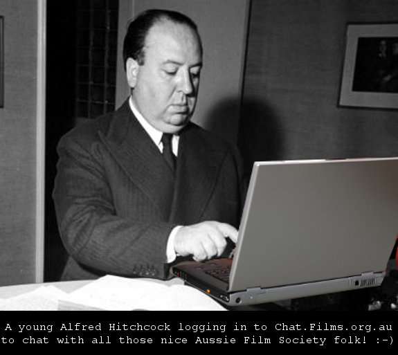 A young Alfred Hitchcock logs in to the PRODOS Chat room @ Chat.Films.org.au